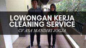 LOWONGAN KERJA JOGJA : CLEANING SERVICE